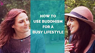 How to Use Buddhism For A Busy Lifestyle With Duda & Gurds Hundal